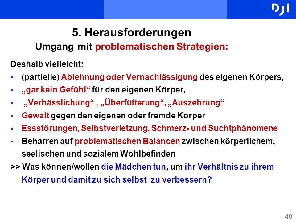 5. Herausforderungen Umgang mit problematischen Strategien: