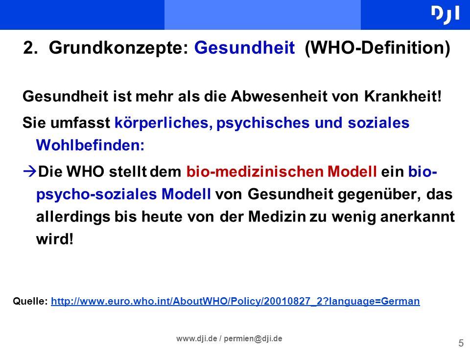 2. Grundkonzepte: Gesundheit (WHO-Definition)