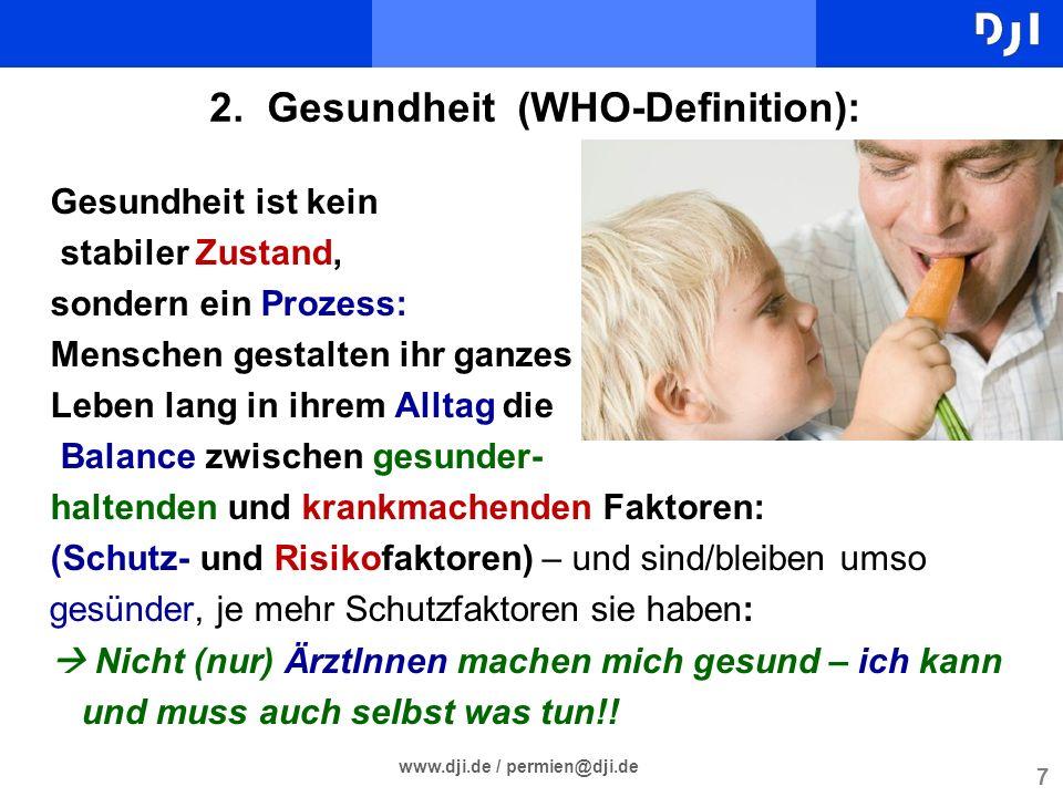 2. Gesundheit (WHO-Definition):