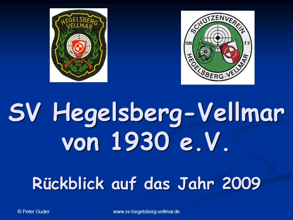 SV Hegelsberg-Vellmar von 1930 e.V. Rückblick auf das Jahr 2009