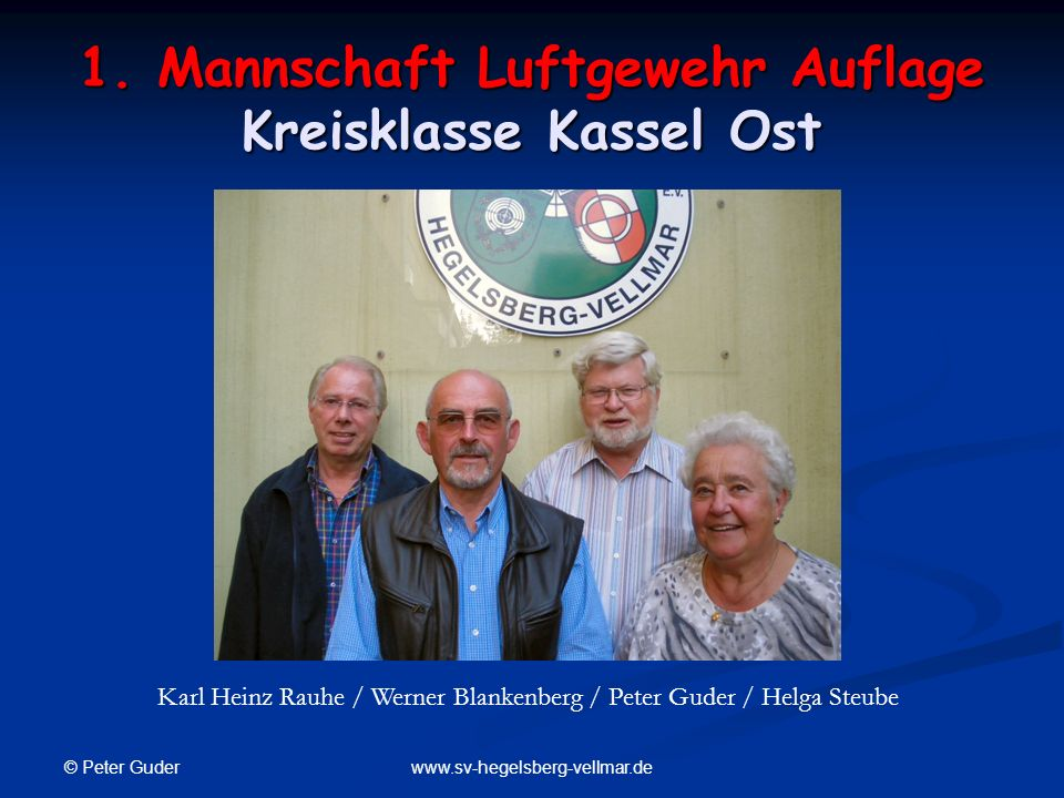 1. Mannschaft Luftgewehr Auflage Kreisklasse Kassel Ost