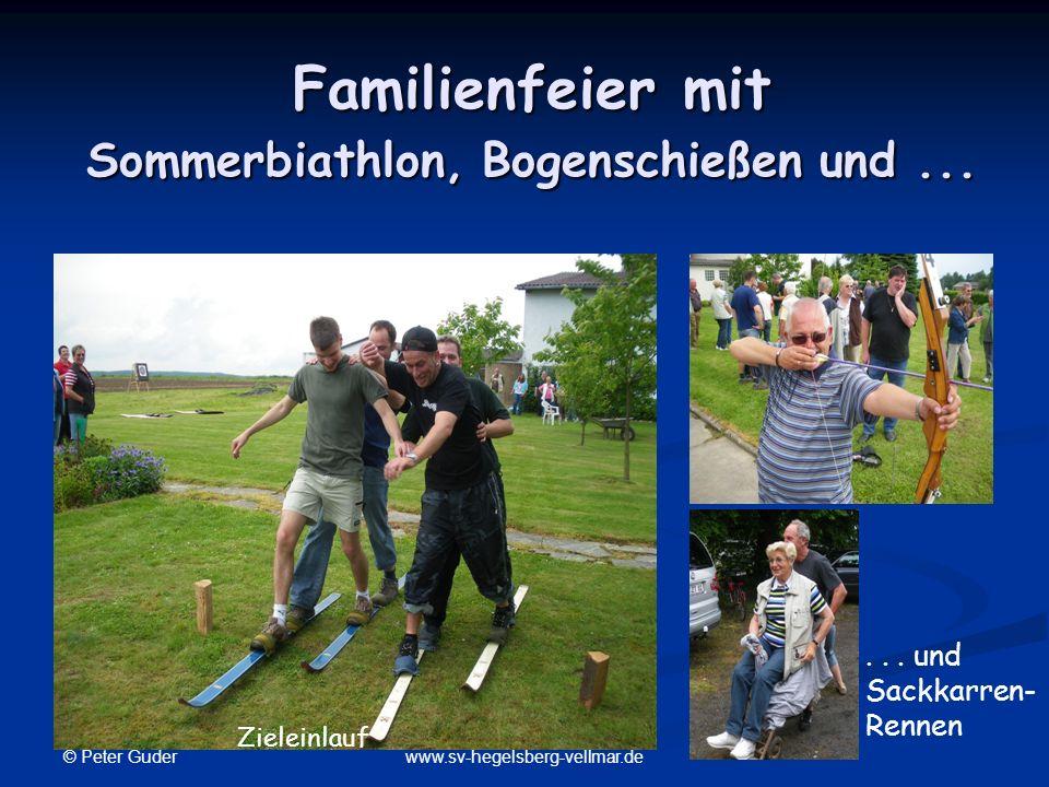 Familienfeier mit Sommerbiathlon, Bogenschießen und ...