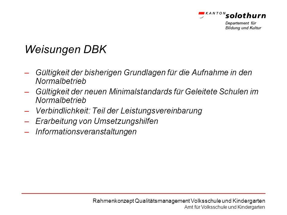 Weisungen DBK Gültigkeit der bisherigen Grundlagen für die Aufnahme in den Normalbetrieb.