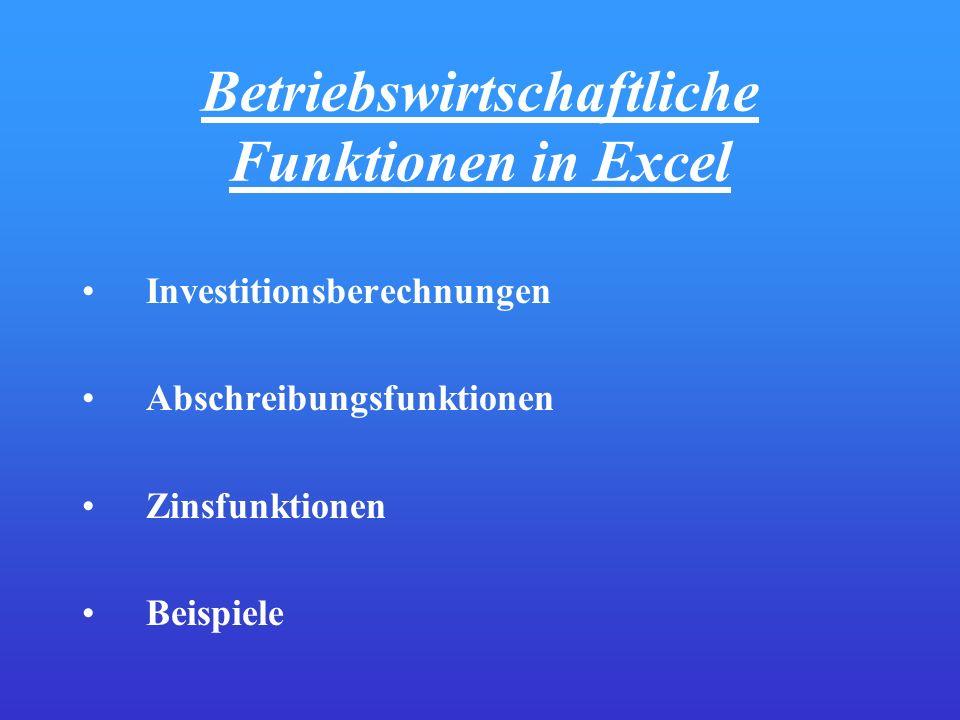 Betriebswirtschaftliche Funktionen in Excel
