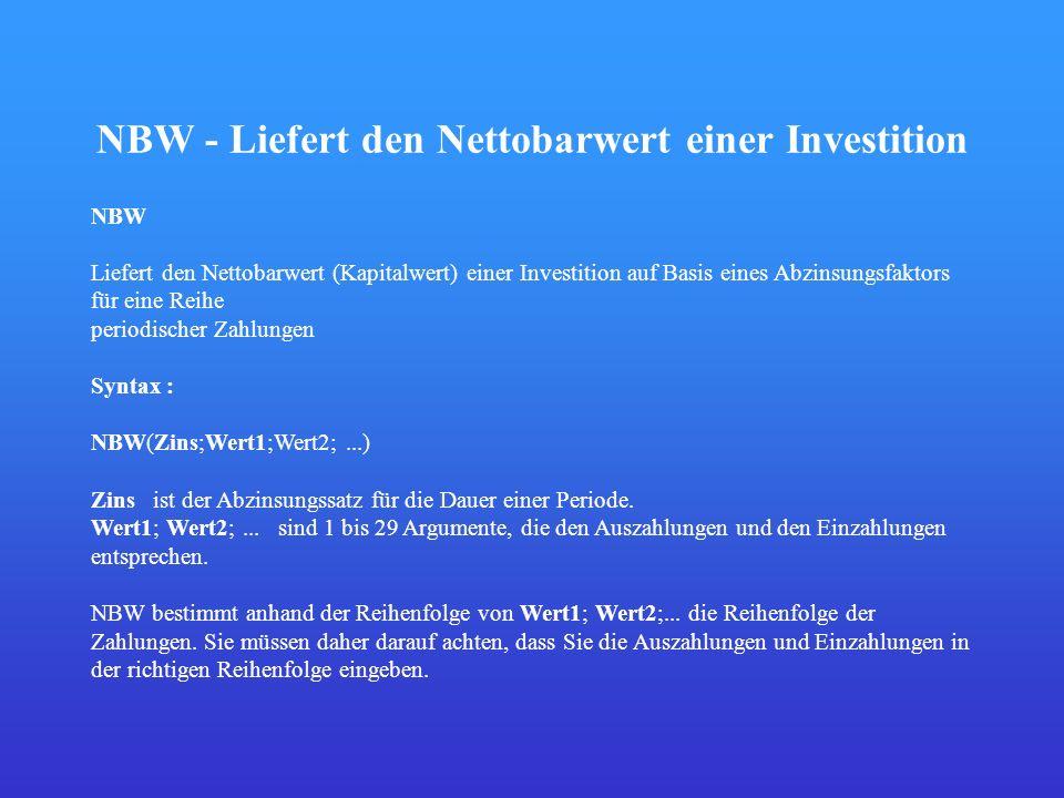 NBW - Liefert den Nettobarwert einer Investition