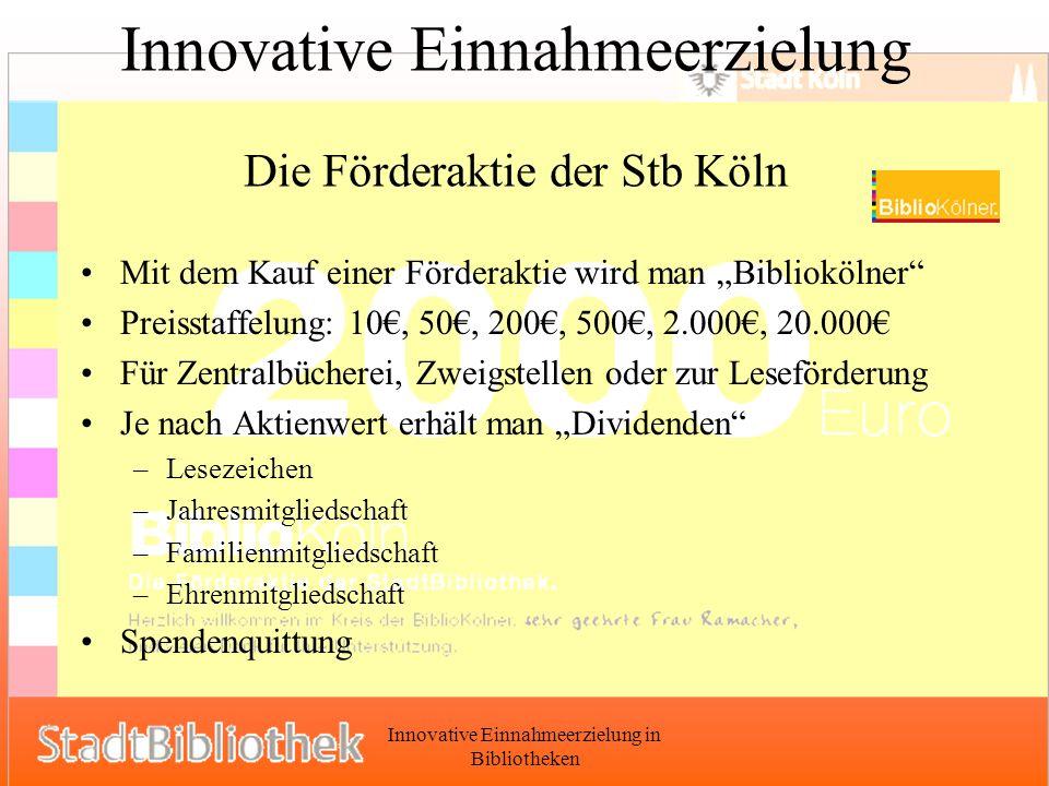 Innovative Einnahmeerzielung Die Förderaktie der Stb Köln