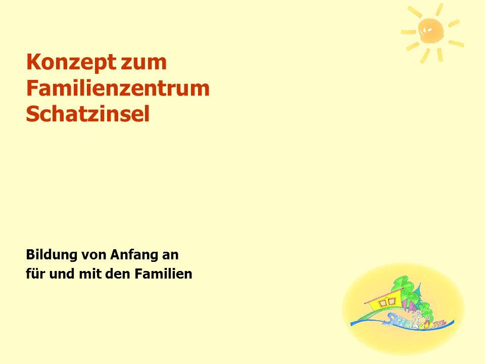 Konzept zum Familienzentrum Schatzinsel