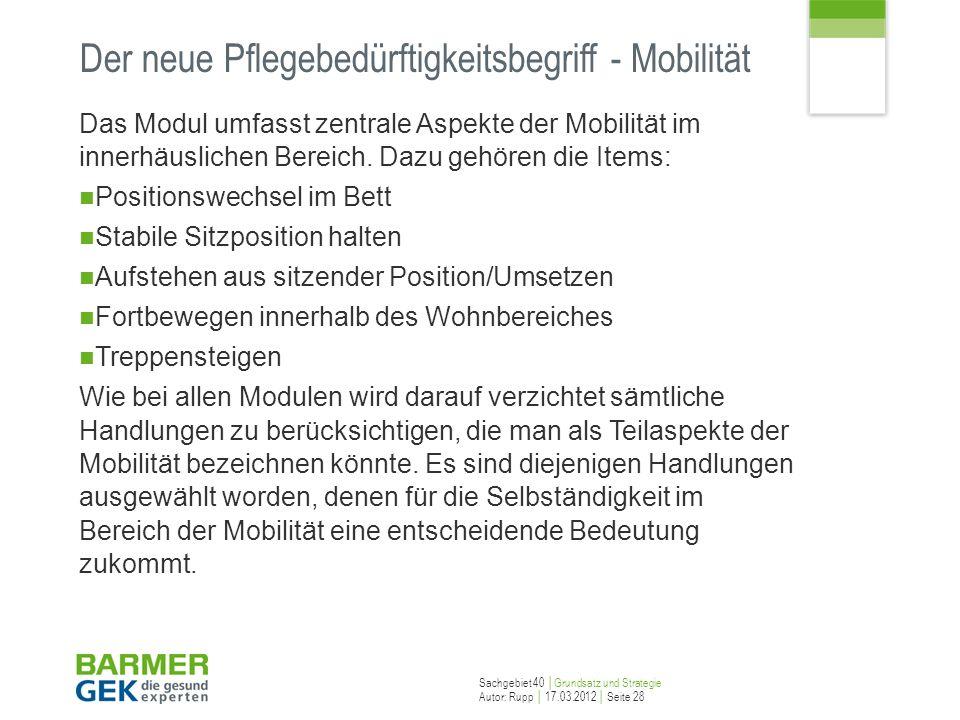 Der neue Pflegebedürftigkeitsbegriff - Mobilität