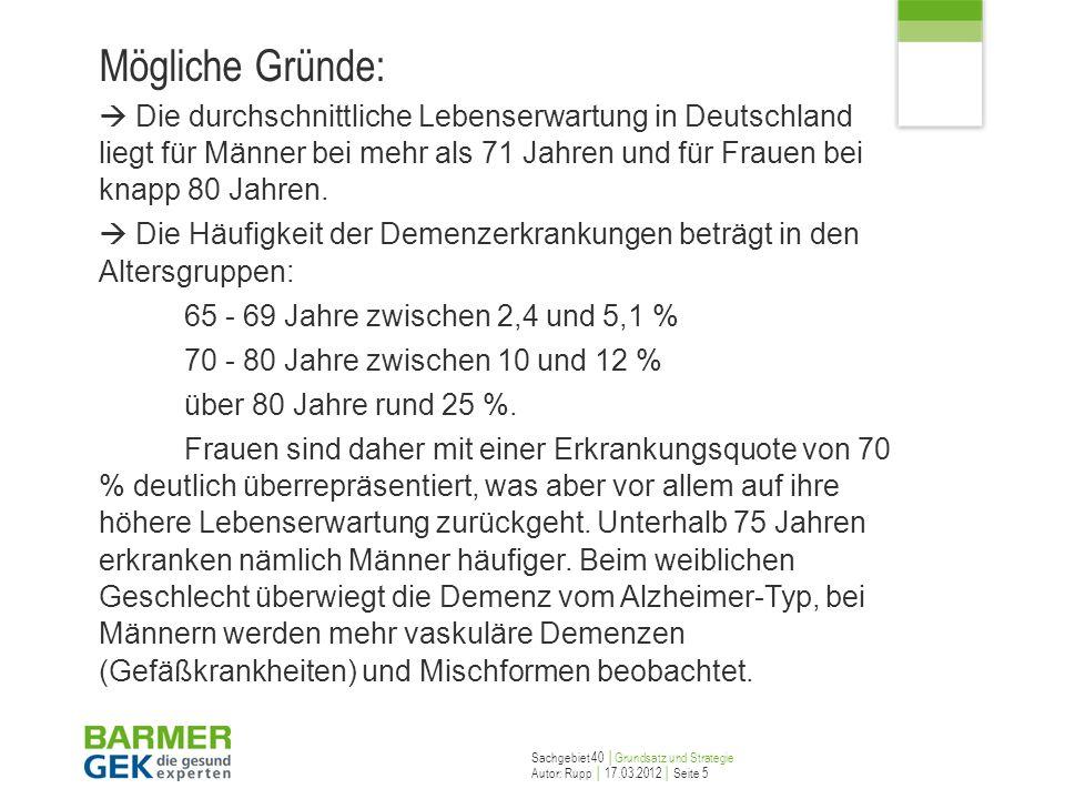 Mögliche Gründe:  Die durchschnittliche Lebenserwartung in Deutschland liegt für Männer bei mehr als 71 Jahren und für Frauen bei knapp 80 Jahren.