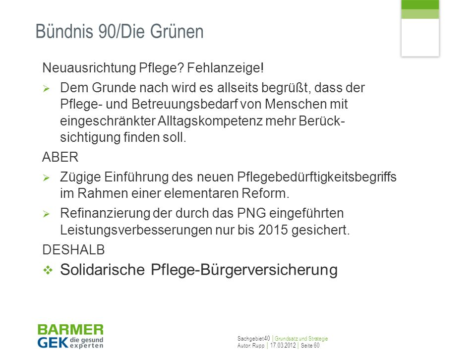 Bündnis 90/Die Grünen Solidarische Pflege-Bürgerversicherung
