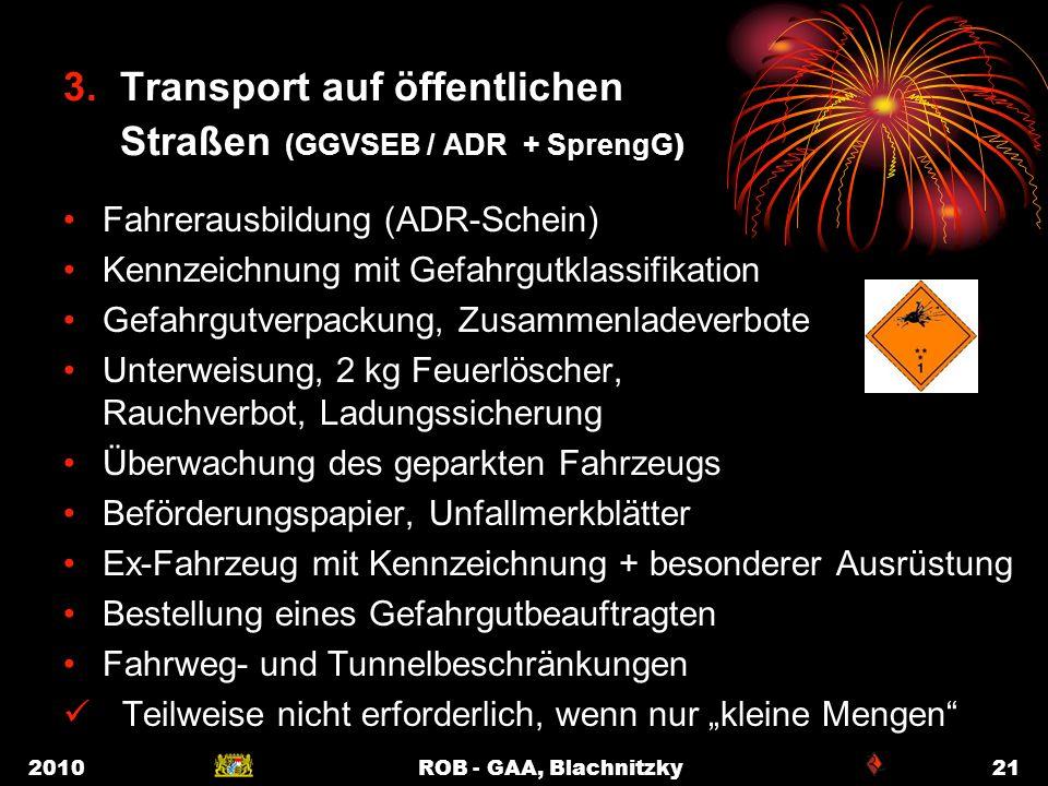 3. Transport auf öffentlichen Straßen (GGVSEB / ADR + SprengG)