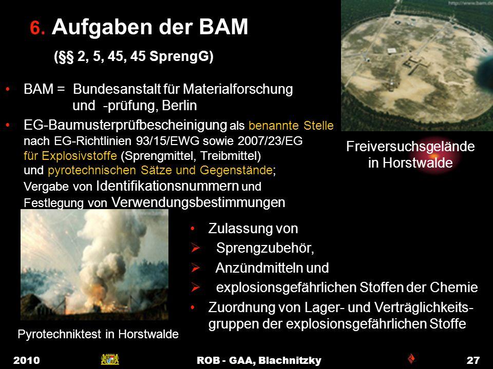 6. Aufgaben der BAM (§§ 2, 5, 45, 45 SprengG)