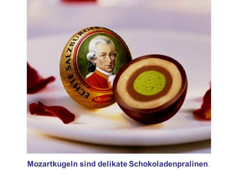 Mozartkugeln sind delikate Schokoladenpralinen.