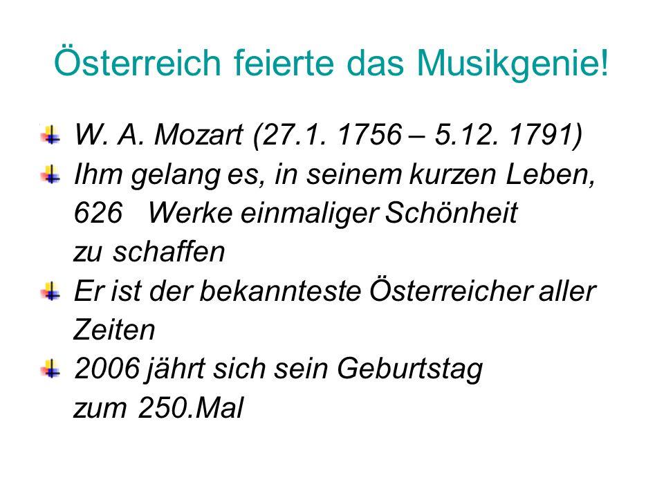 Österreich feierte das Musikgenie!