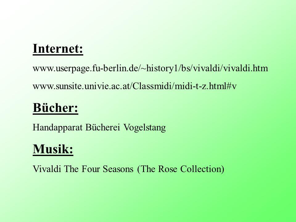 Internet: www.userpage.fu-berlin.de/~history1/bs/vivaldi/vivaldi.htm. www.sunsite.univie.ac.at/Classmidi/midi-t-z.html#v.