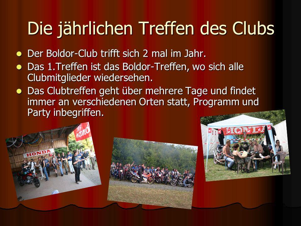 Die jährlichen Treffen des Clubs