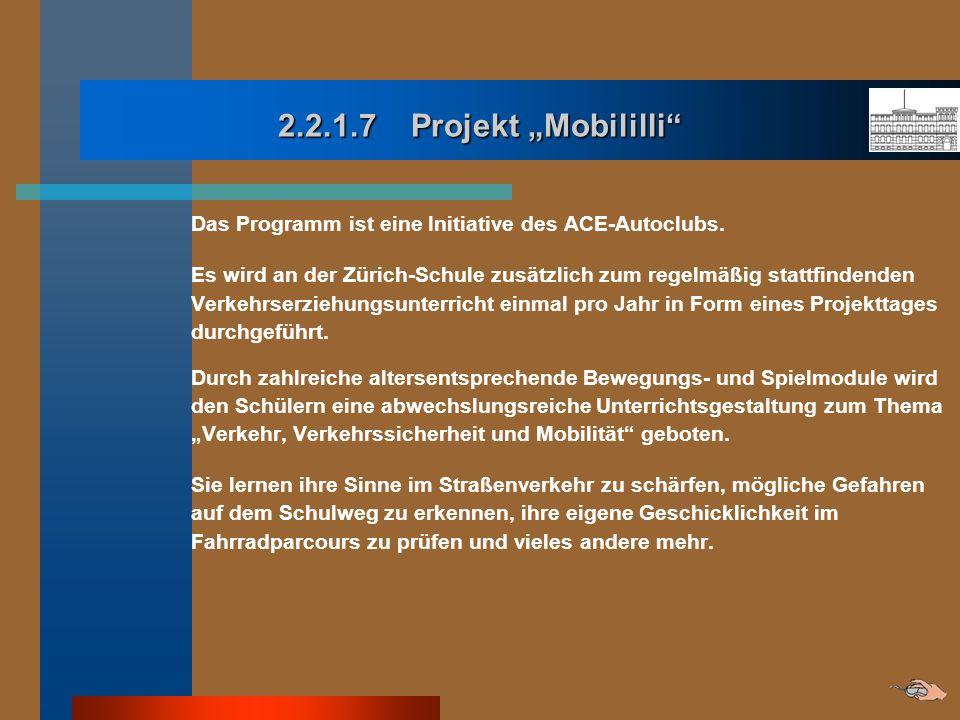 """2.2.1.7 Projekt """"Mobililli Das Programm ist eine Initiative des ACE-Autoclubs."""