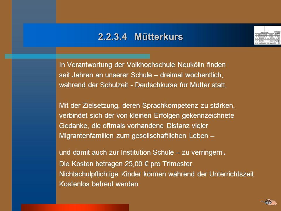 2.2.3.4 Mütterkurs In Verantwortung der Volkhochschule Neukölln finden