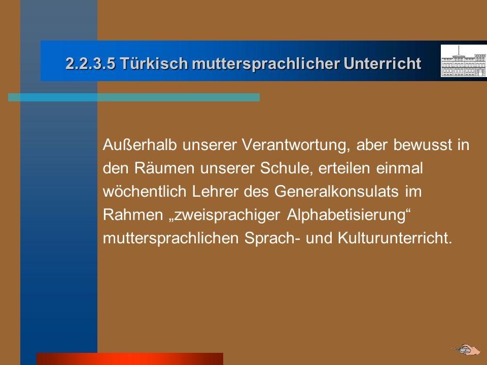 2.2.3.5 Türkisch muttersprachlicher Unterricht