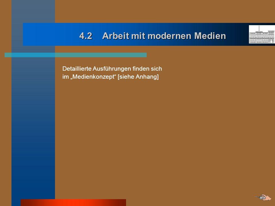 4.2 Arbeit mit modernen Medien
