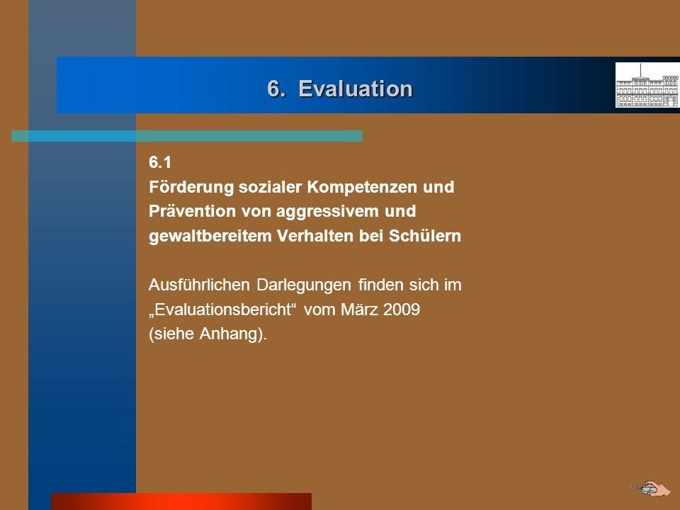 6. Evaluation 6.1 Förderung sozialer Kompetenzen und