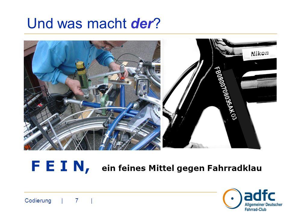 Und was macht der F E I N, ein feines Mittel gegen Fahrradklau