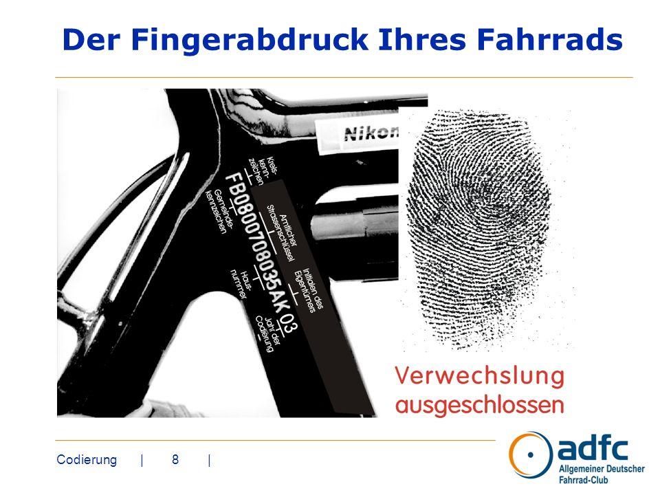 Der Fingerabdruck Ihres Fahrrads
