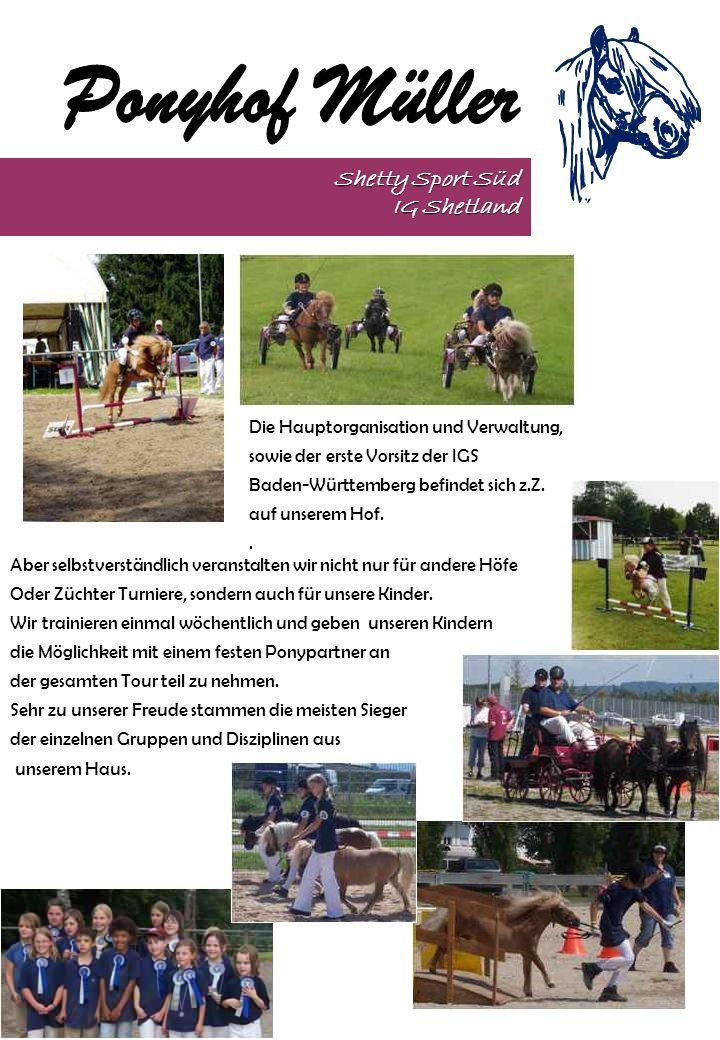 Shetty Sport Süd IG Shetland Die Hauptorganisation und Verwaltung,