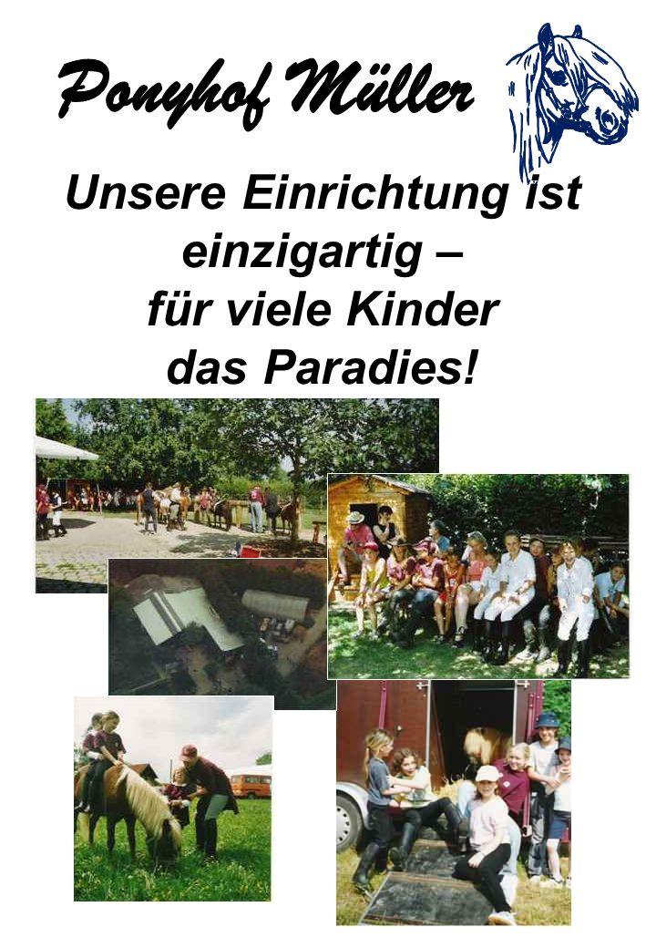 Unsere Einrichtung ist einzigartig – für viele Kinder das Paradies!