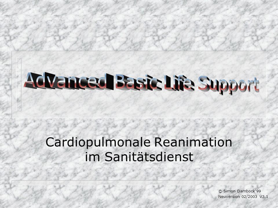 Cardiopulmonale Reanimation im Sanitätsdienst