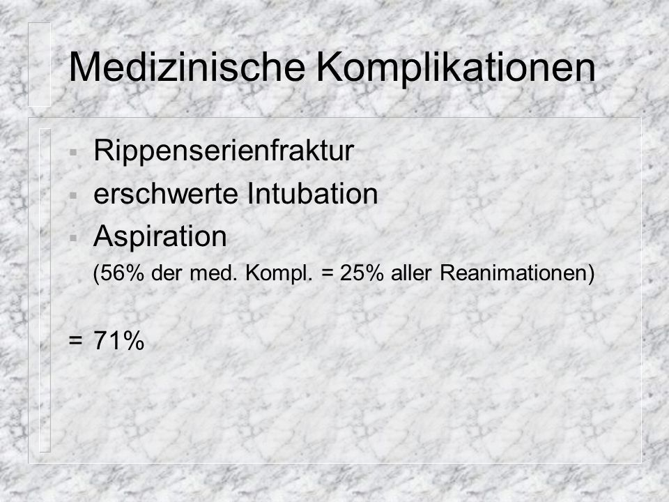 Medizinische Komplikationen