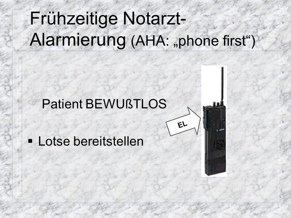 "Frühzeitige Notarzt-Alarmierung (AHA: ""phone first )"
