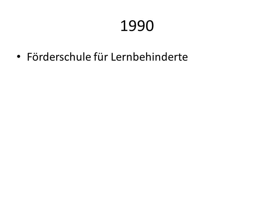 1990 Förderschule für Lernbehinderte