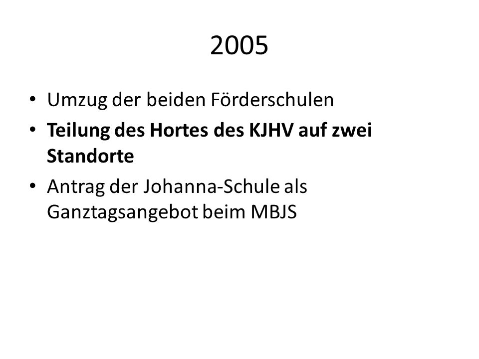 2005 Umzug der beiden Förderschulen