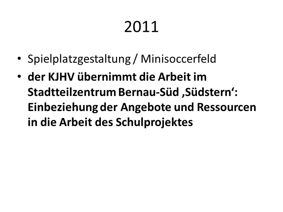 2011 Spielplatzgestaltung / Minisoccerfeld