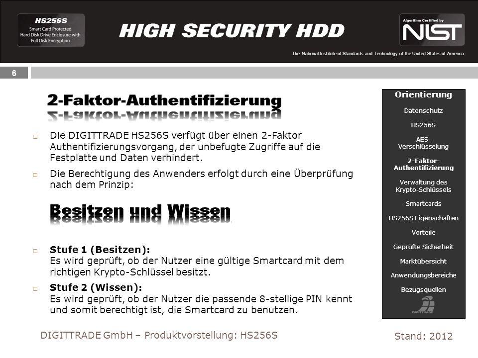 DIGITTRADE GmbH – Produktvorstellung: HS256S Stand: 2012