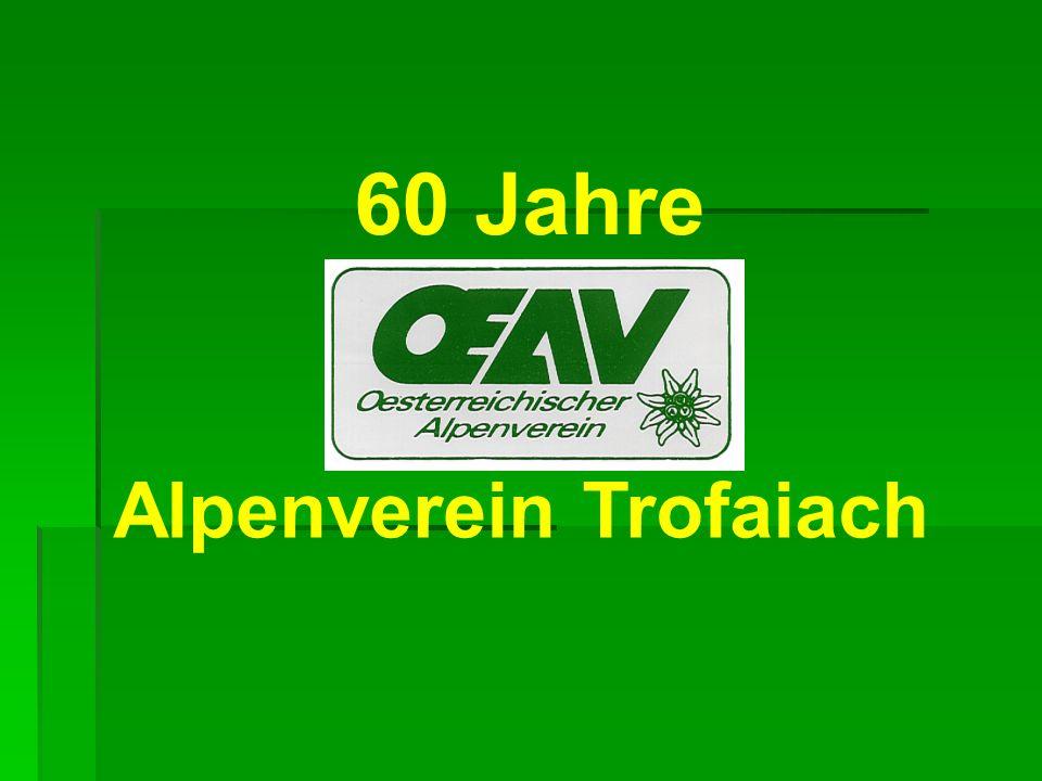 60 Jahre Z Alpenverein Trofaiach