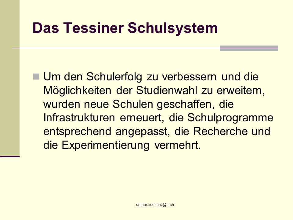 Das Tessiner Schulsystem
