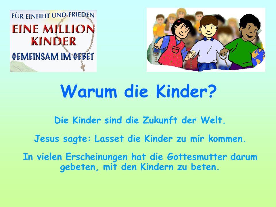 Warum die Kinder Die Kinder sind die Zukunft der Welt.