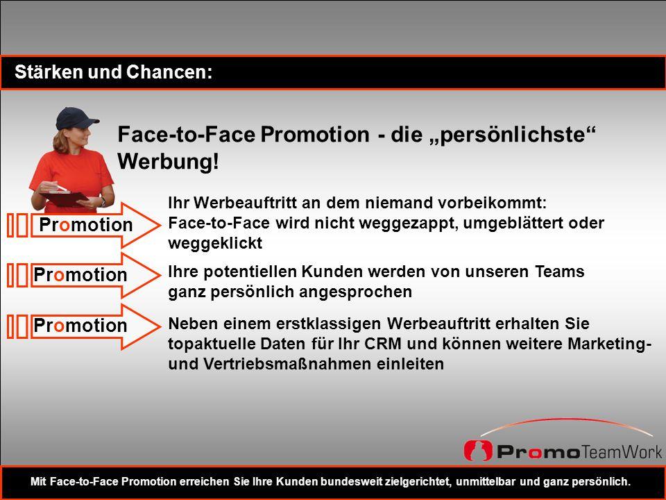 """Face-to-Face Promotion - die """"persönlichste Werbung!"""