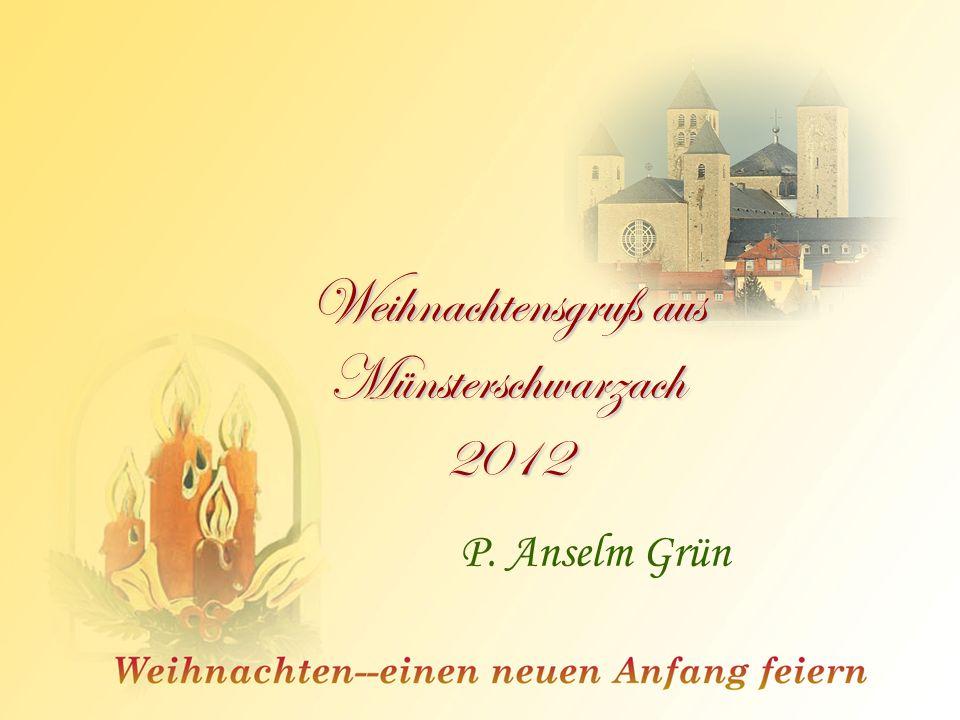 Weihnachtensgruß aus Münsterschwarzach 2012