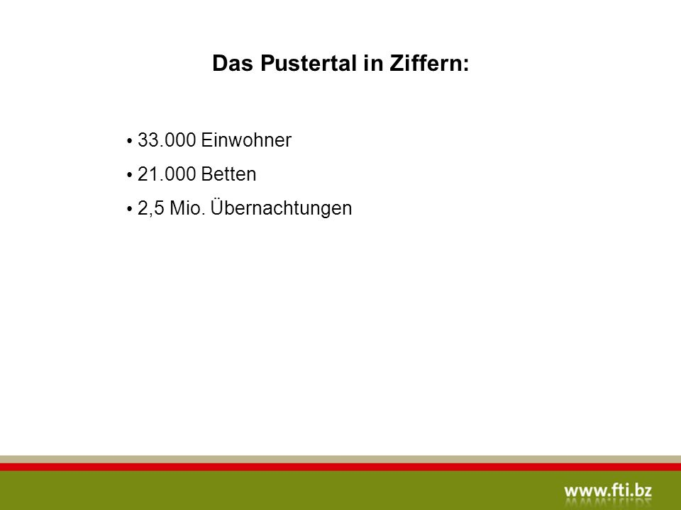 Das Pustertal in Ziffern:
