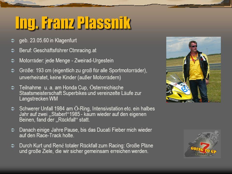 Ing. Franz Plassnik geb. 23.05.60 in Klagenfurt