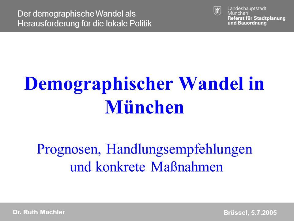 Demographischer Wandel in München Prognosen, Handlungsempfehlungen und konkrete Maßnahmen