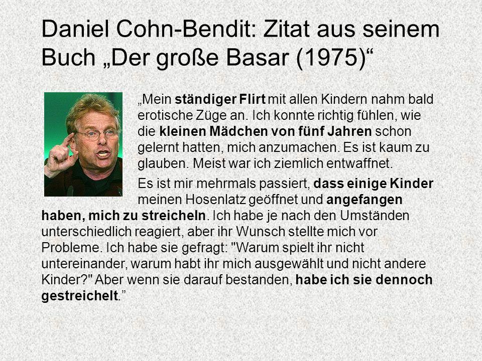 """Daniel Cohn-Bendit: Zitat aus seinem Buch """"Der große Basar (1975)"""