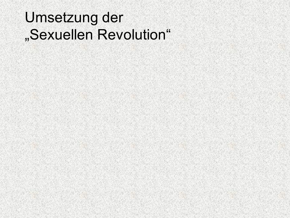 """Umsetzung der """"Sexuellen Revolution"""