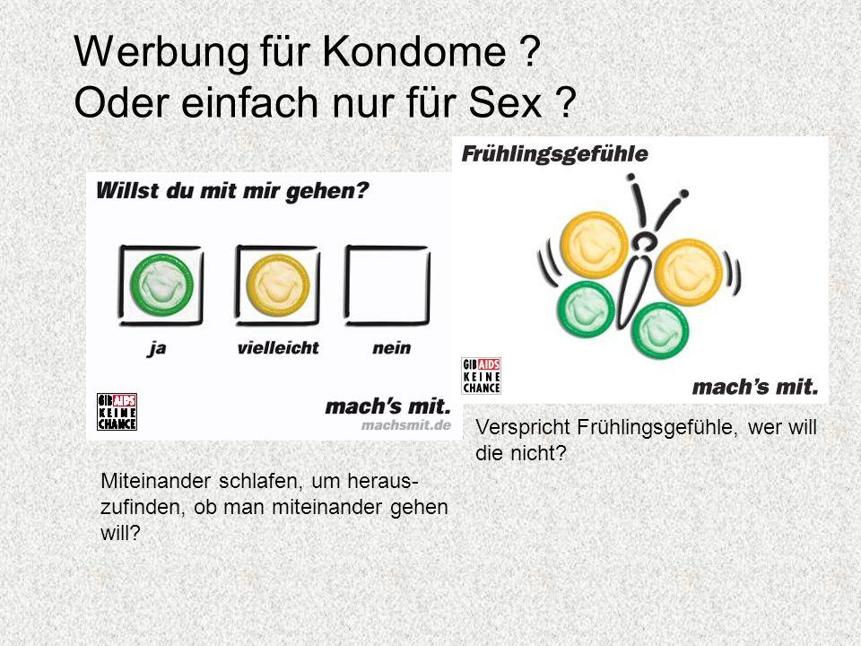 Werbung für Kondome Oder einfach nur für Sex