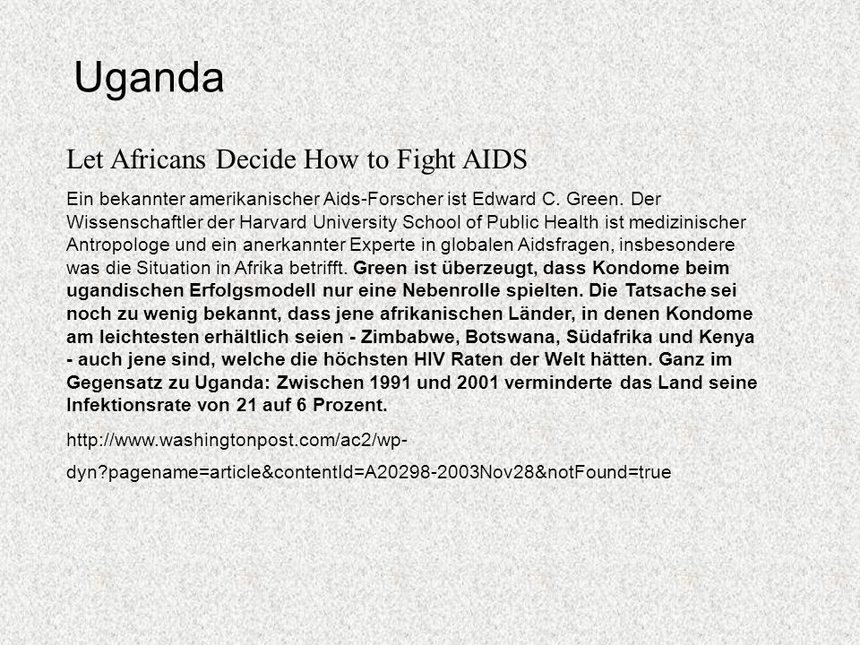 Uganda Let Africans Decide How to Fight AIDS