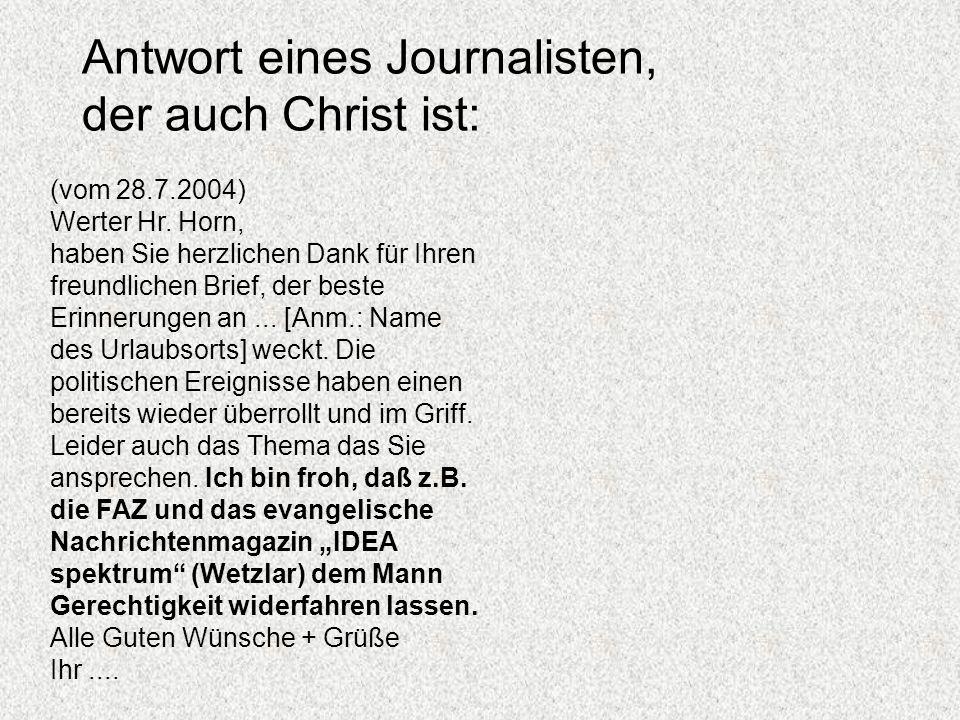 Antwort eines Journalisten, der auch Christ ist: