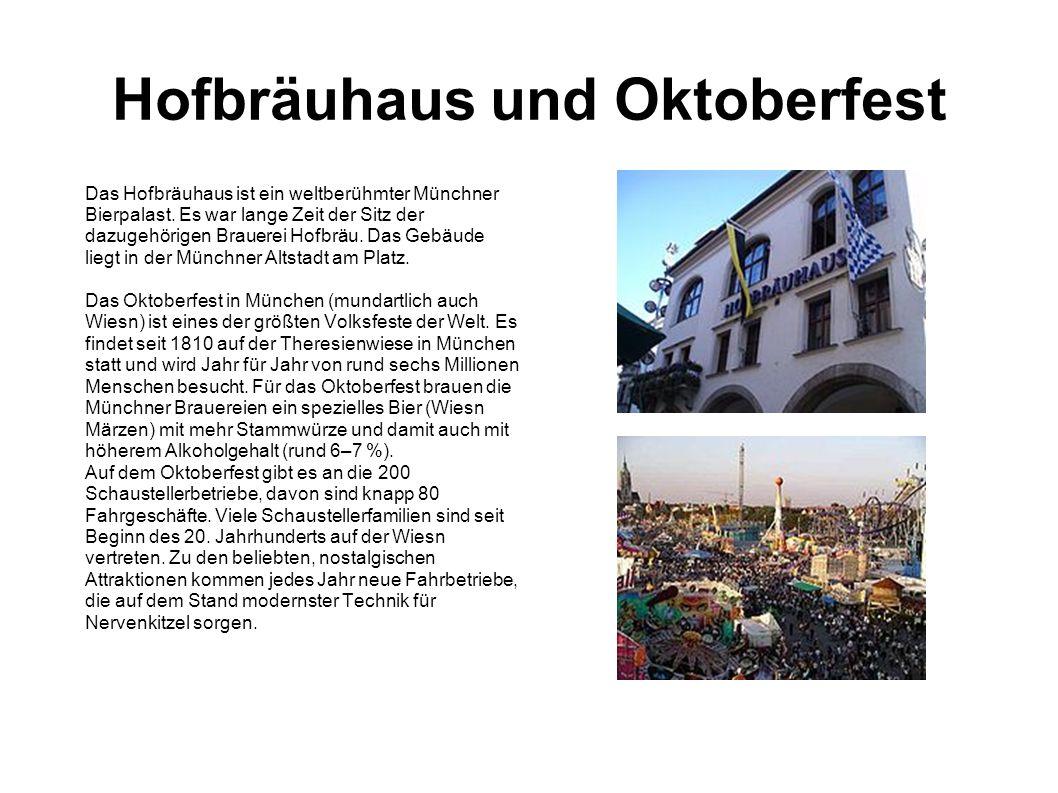 Hofbräuhaus und Oktoberfest